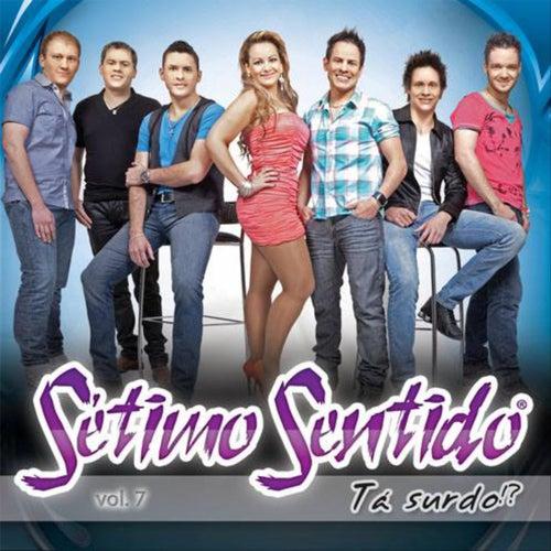Tá Surdo, Vol. 7 von Sétimo Sentido