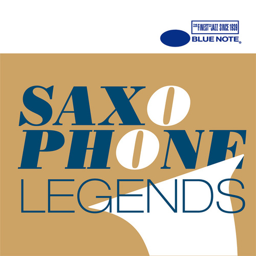 Blue Note Saxophone Legends by Various Artists