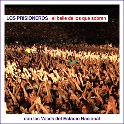 El Baile de los Que Sobran Con las Voces del Estadio Nacional (En Vivo) von Los Prisioneros