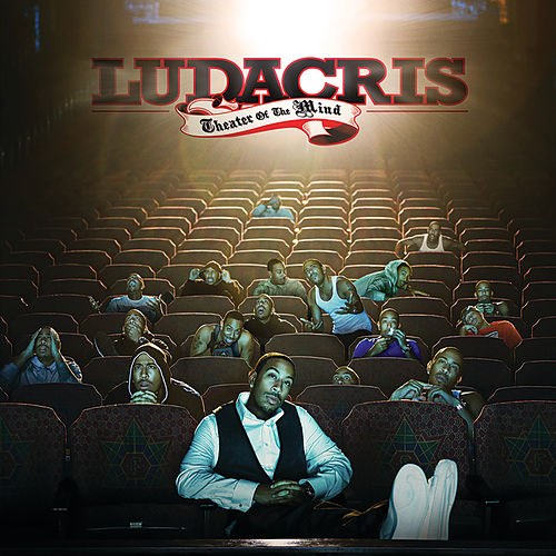 Theater Of The Mind (Expanded Edition) von Ludacris