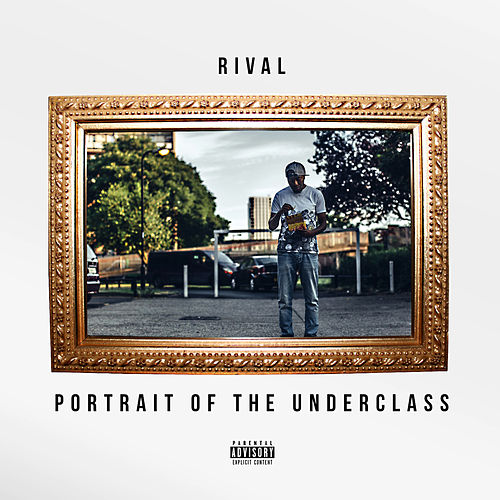 Portrait of the Underclass di Jus Rival