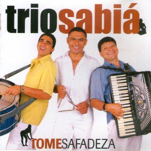 Tome Safadeza von Trio Sabiá