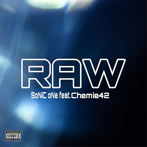 Raw by Sonic One