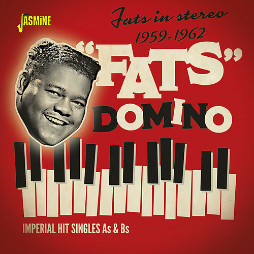 Fats in Stereo: Imperial Hit Singles As & Bs (1959-1962) de Fats Domino