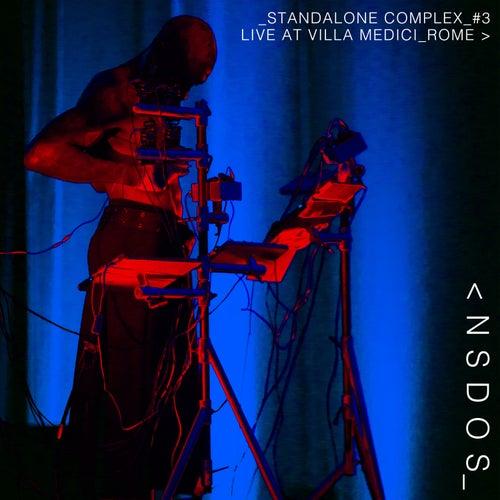 Standalone Complex #3 - Live at Villa Medici Rome by Nsdos