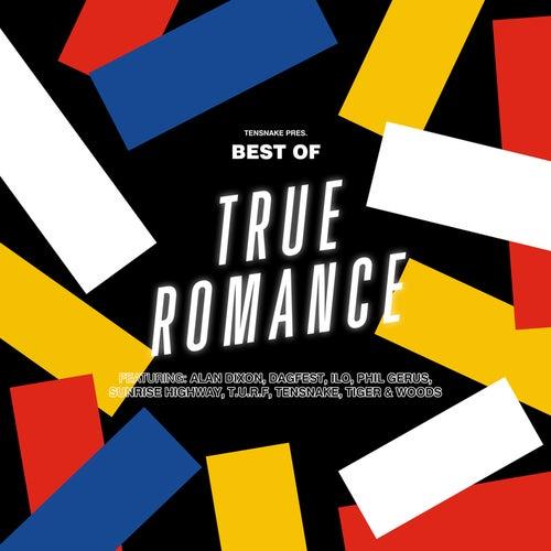 Tensnake pres. Best of True Romance by Various Artists