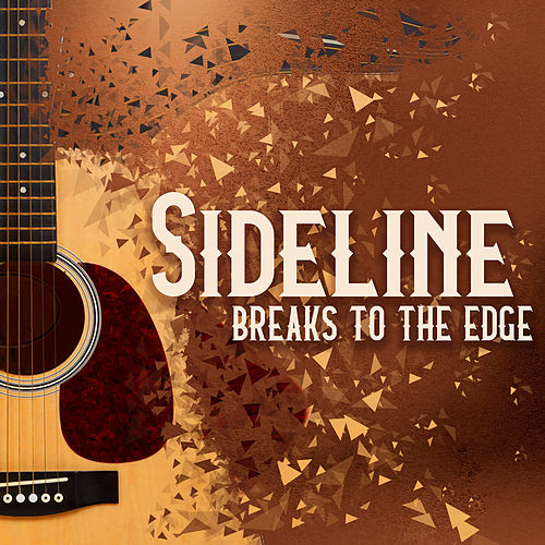 Breaks to the Edge by Sideline