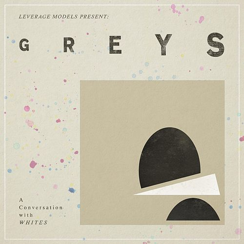 Greys by Various Artists