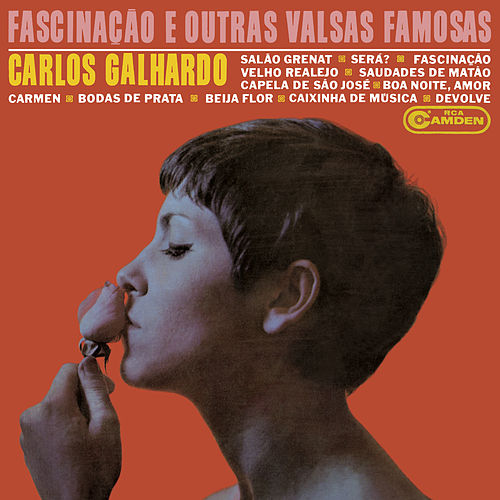 Fascinação e Outras Valsas Famosas de Carlos Galhardo