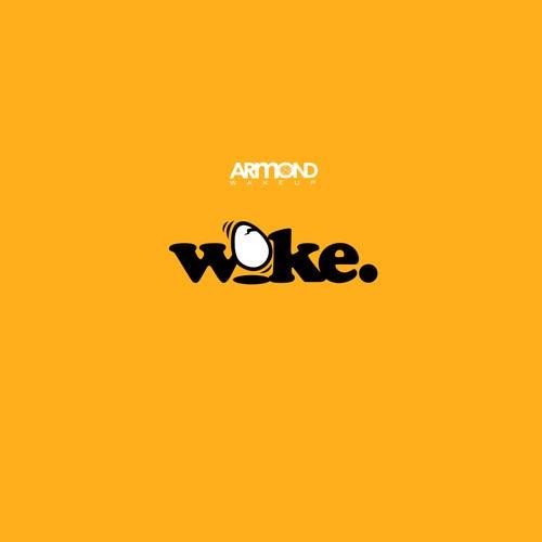 Woke by Armond WakeUp
