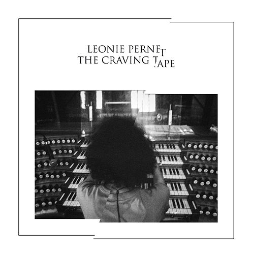 The Craving Tape de Léonie Pernet