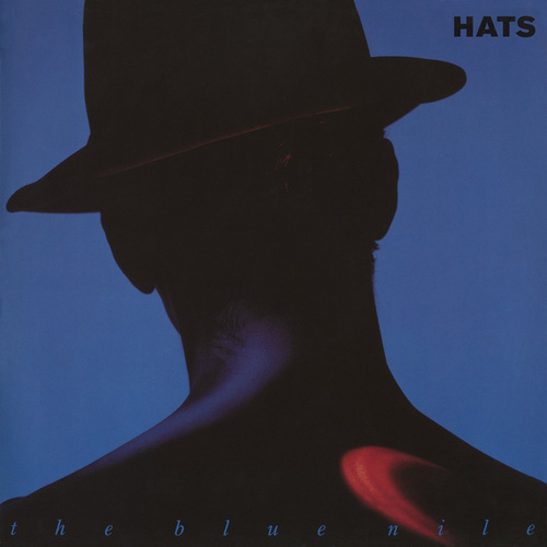 Hats (Deluxe Version) di The Blue Nile