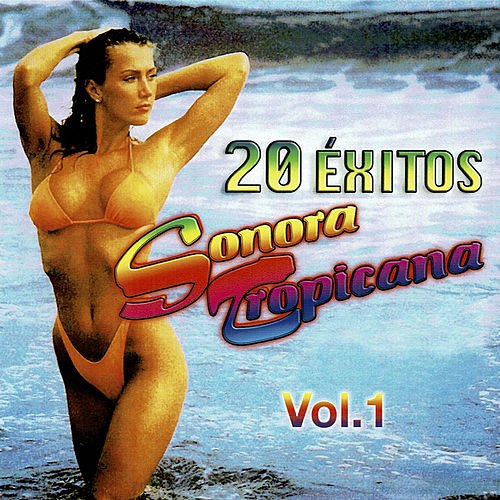 20 Éxitos de Sonora Tropicana