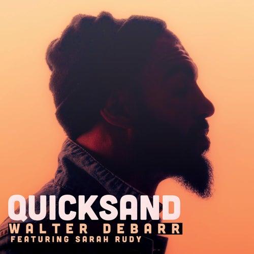 Quicksand by Walter DeBarr