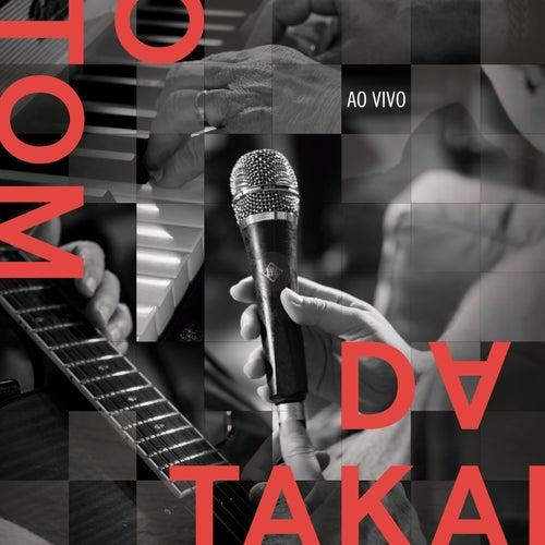 O Tom da Takai Ao Vivo by Fernanda Takai