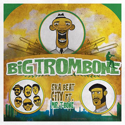 Big Trombone von Ska Beat City