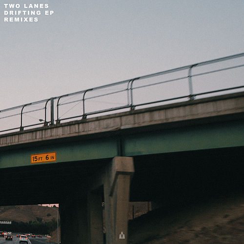 Drifting (Remixes) by Two Lanes