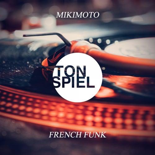 French Funk von Miki Moto