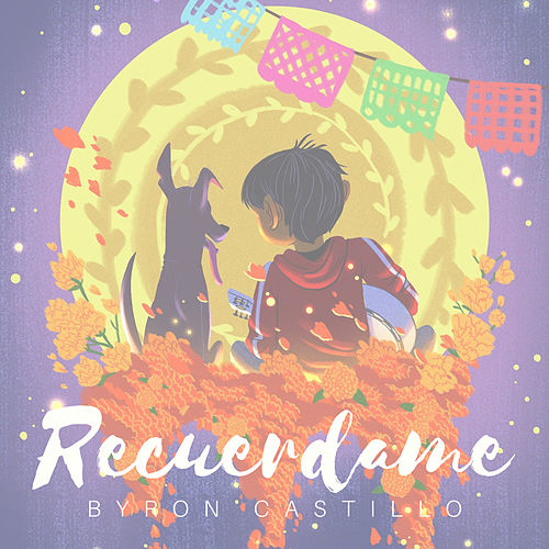 Recuerdame (Version Acústica) by Byron Castillo