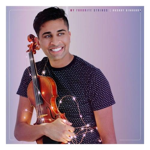 My Favorite Strings by Akshay Dinakar