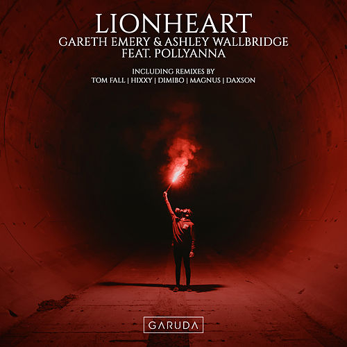 Lionheart (Remixes) van Gareth Emery