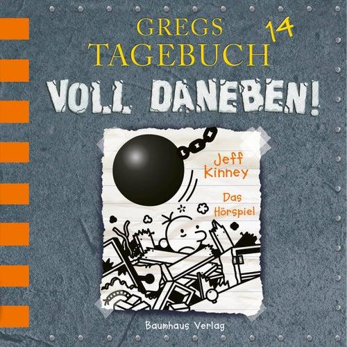 Gregs Tagebuch 14: Voll daneben! (Hörspiel) von Jeff Kinney