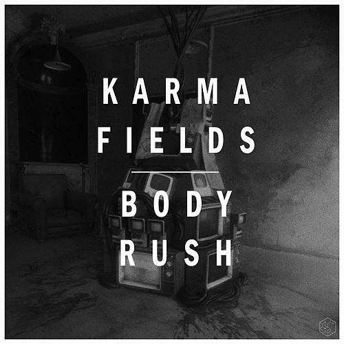 BODY RUSH (Deluxe Version) von Karma Fields