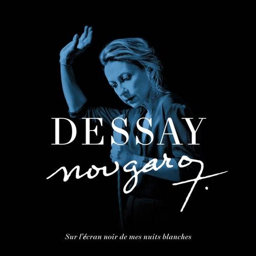Nougaro : Sur l'écran noir de mes nuits blanches by Natalie Dessay
