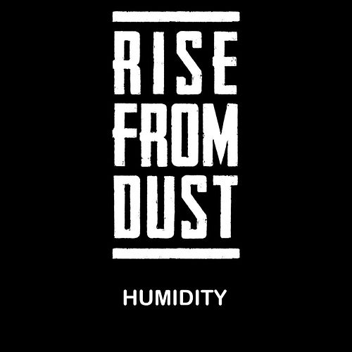 Humidity by Rise from Dust