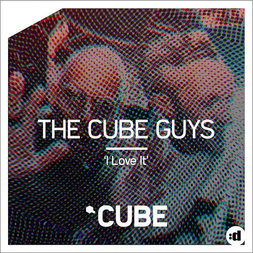I Love It (Radio Edit) de The Cube Guys