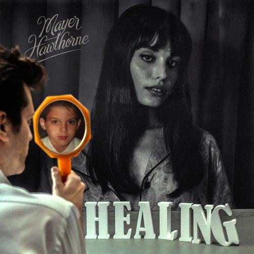 Healing di Mayer Hawthorne