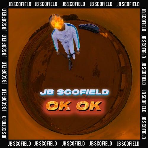 Okok by JB Scofield