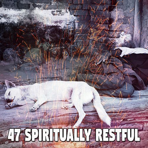 47 Spiritually Restful fra Relaxing Music Therapy