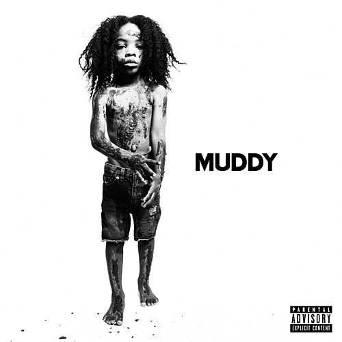Muddy by House Lindley