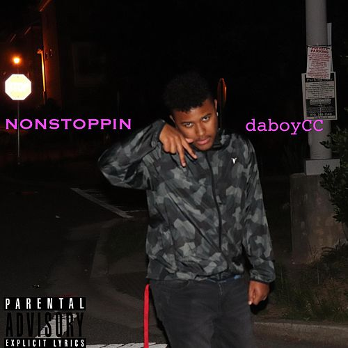 Nonstoppin by daboyCC