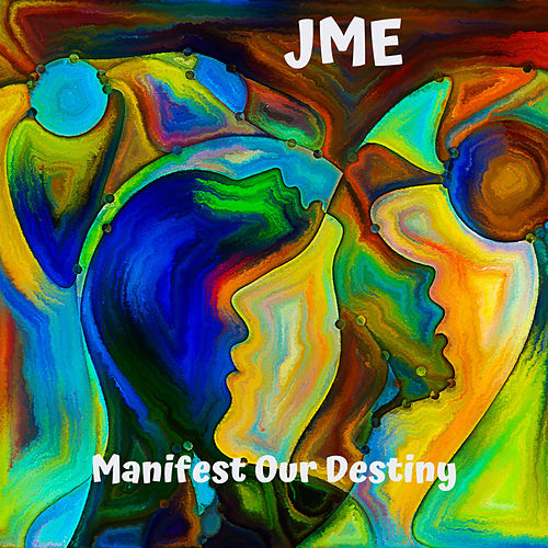 Manifest Our Destiny de JME