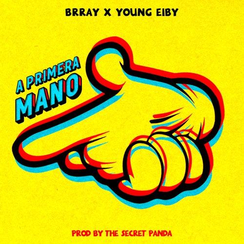 A Primera Mano von Brray