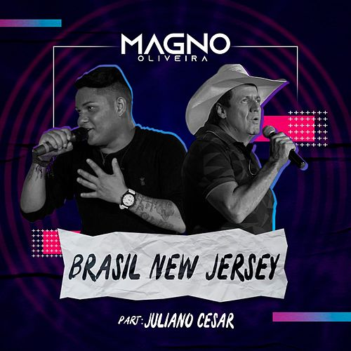 Brasil New Jersey (Ao Vivo) de Magno Oliveira