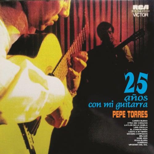 25 Años Con Mi Guitarra de Pepe Torres