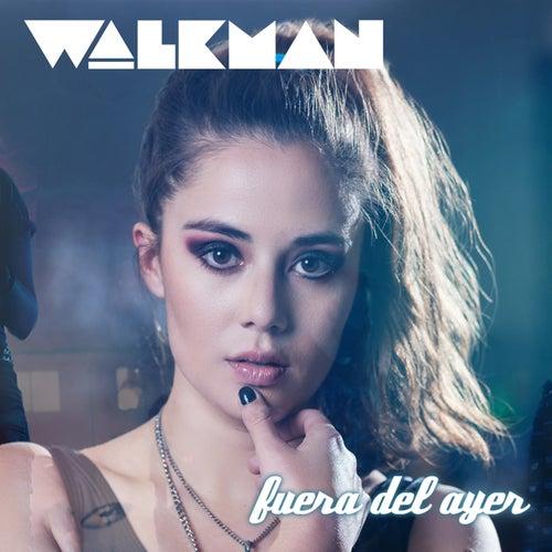 Fuera del Ayer von Walkman Band