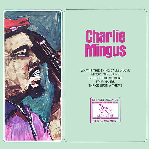 Charlie Mingus von Charles Mingus