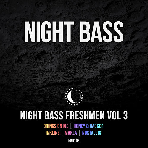 Night Bass Freshmen Vol 3 by Night Bass