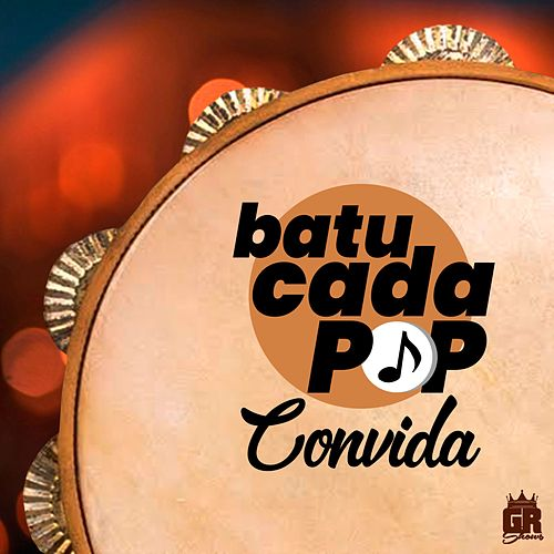 Batucada Pop Convida de Batucada Pop