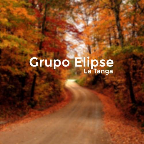 La Tanga by Grupo Elipse