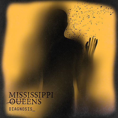 Diagnosis_ de Mississippi Queens