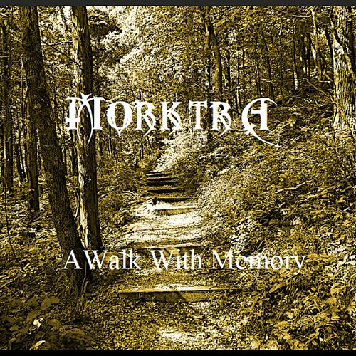 A Walk With Memory by Morktra