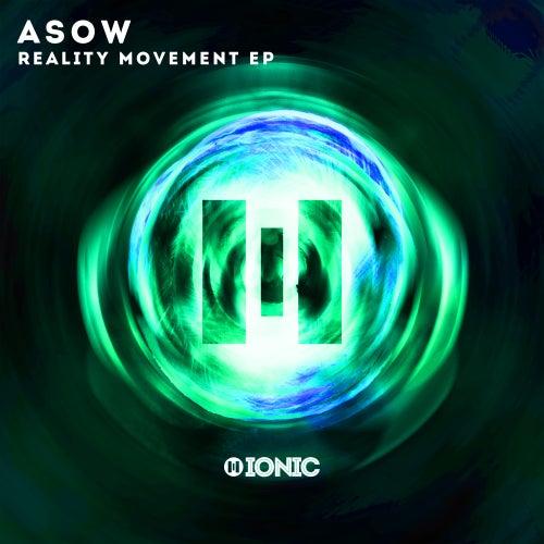 Reality Movement EP von Asow