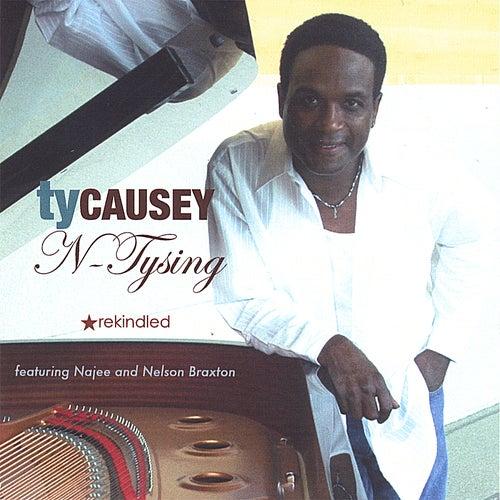 N-Tysing Rekindled von Ty Causey