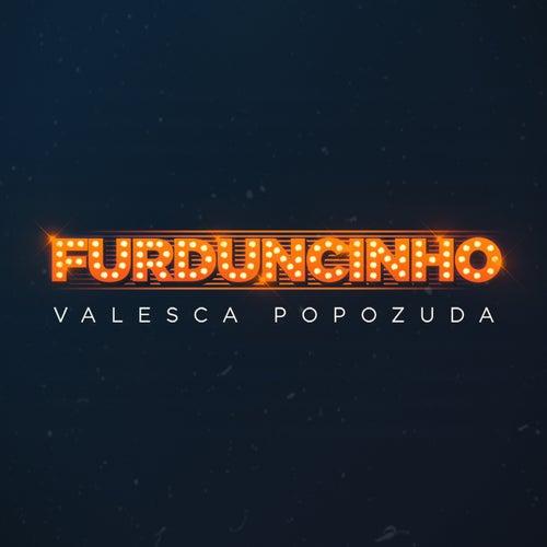 Furduncinho von Valesca Popozuda