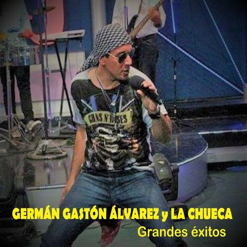 Grandes Éxitos de Germán Gastón Álvarez y La Chueca